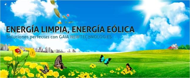 Energía Limpia, Energía Eólica - Soluciónes perfectas con GAiA New Technologies